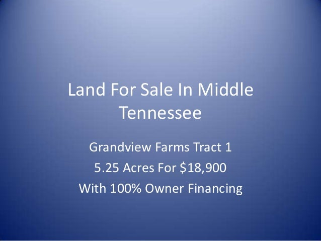 Land For Sale In Middle Tennessee Grandview Farms Tract 1 5.25 Acres For $18,900 With 100% Owner Financing