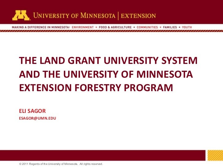 THE LAND GRANT UNIVERSITY SYSTEM, EXTENSION, AND PRIVATE LANDS ELI SAGOR [email_address]