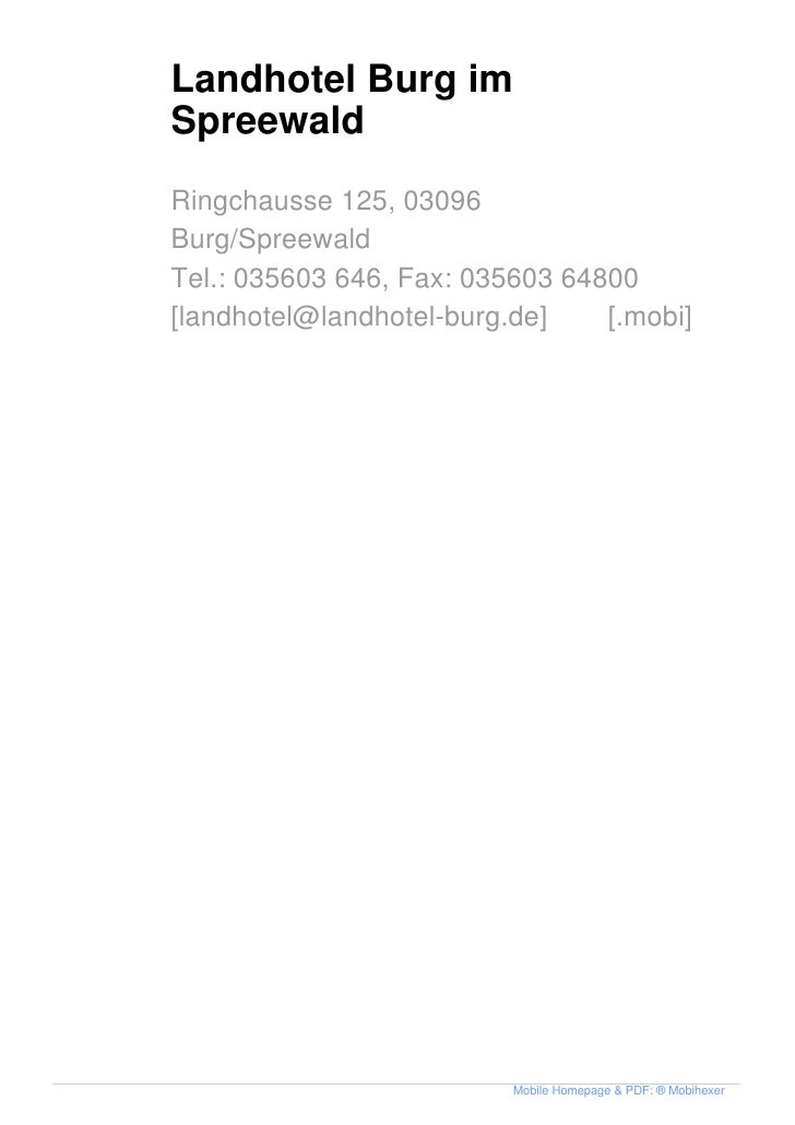 Landhotel Burg im Spreewald Ringchausse 125, 03096 Burg/Spreewald Tel.: 035603 646, Fax: 035603 64800 [landhotel@landhotel...