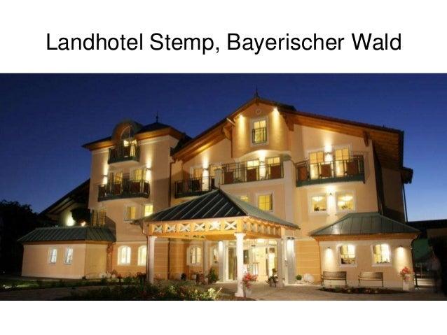 Landhotel Stemp, Bayerischer Wald