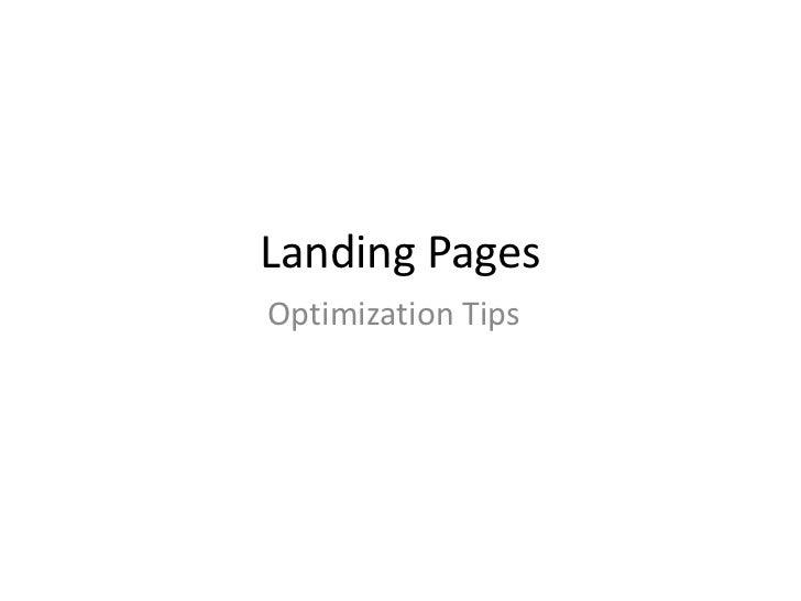 Landing Pages<br />Optimization Tips<br />