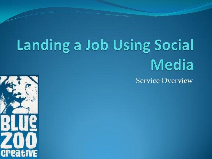 Landing a Job Using Social Media
