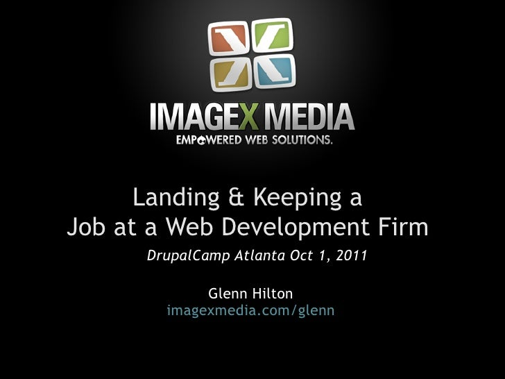 Landing and Keeping a Job at a Web Development Firm