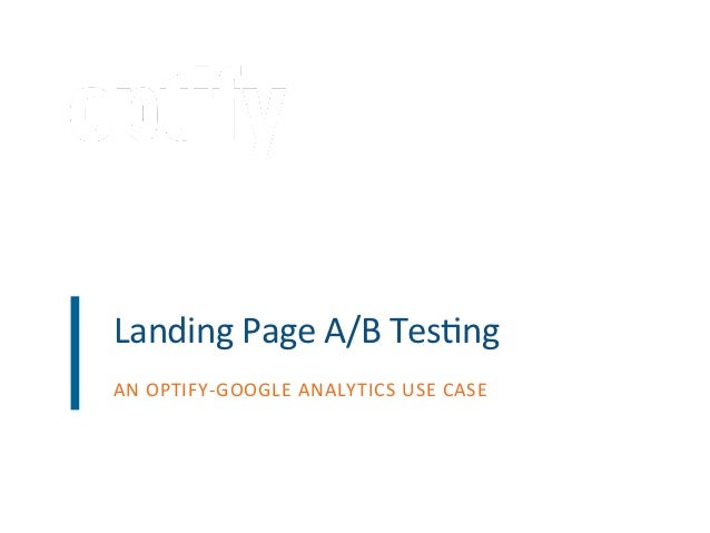 Landing page A/B testing with Google and Optify