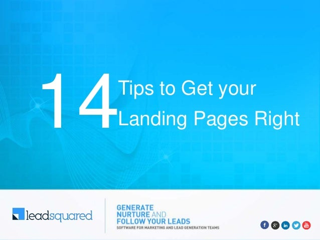Tips to Get your Landing Pages Right14