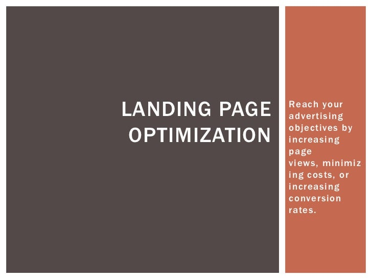 LANDING PAGE    Reach your                advertising                objectives by OPTIMIZATION   increasing              ...