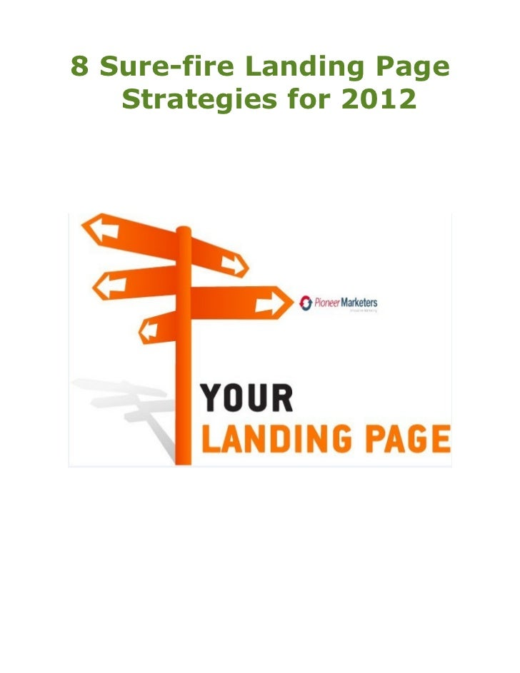 8 Sure-fire Landing Page   Strategies for 2012