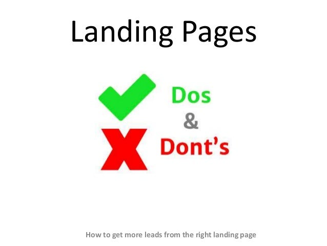 Landing Pages How to get more leads from the right landing page