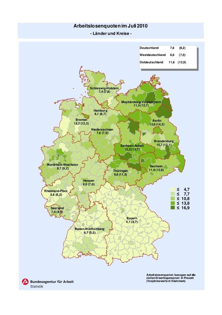 Arbeitslosenquoten im Juli 2010                                - Länder und Kreise -                                      ...
