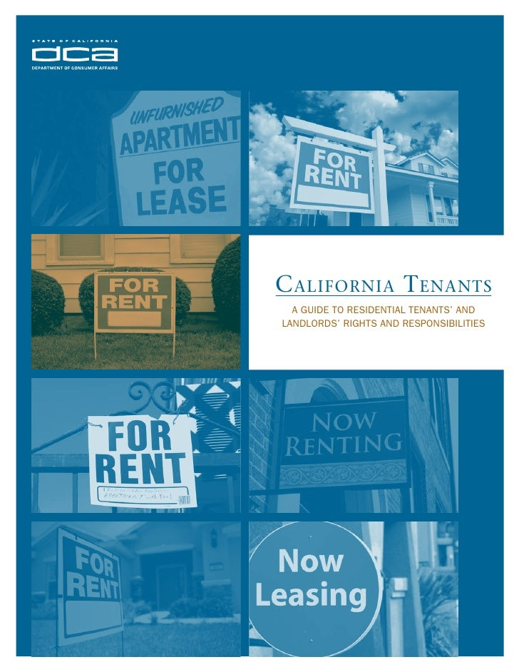 C alifornia T enanTs  A Guide to ResidentiAl tenAnts' AndlAndloRds' RiGhts And Responsibilities
