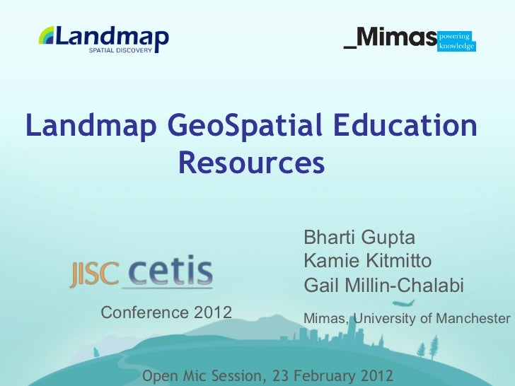 Landmap GeoSpatial Education        Resources                             Bharti Gupta                             Kamie K...