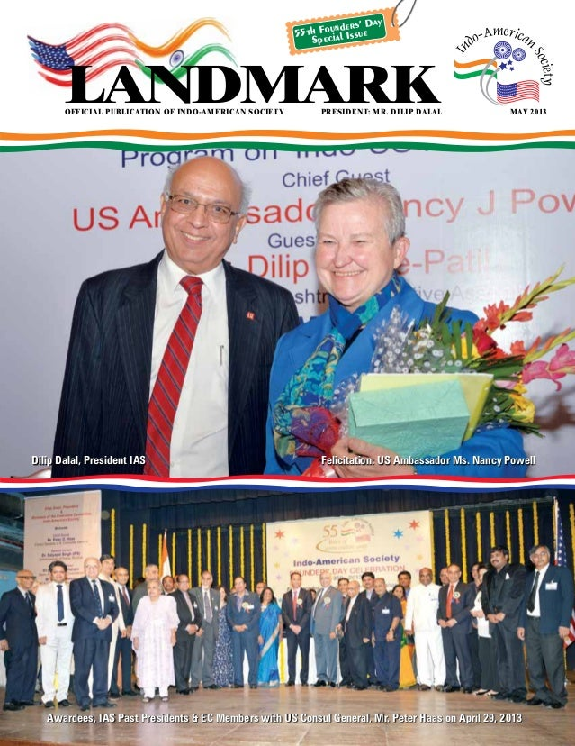 official publication of indo-american societyPresident: Mr. Dilip Dalal may 2013 landmark Awardees, IAS Past Presidents &...