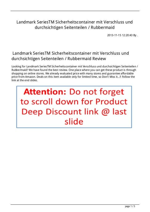 Landmark SeriesTM Sicherheitscontainer mit Verschluss und durchsichtigen Seitenteilen / Rubbermaid 2013-11-15 12:20:43 By ...