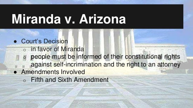 Self-incrimination: Miranda v. Arizona