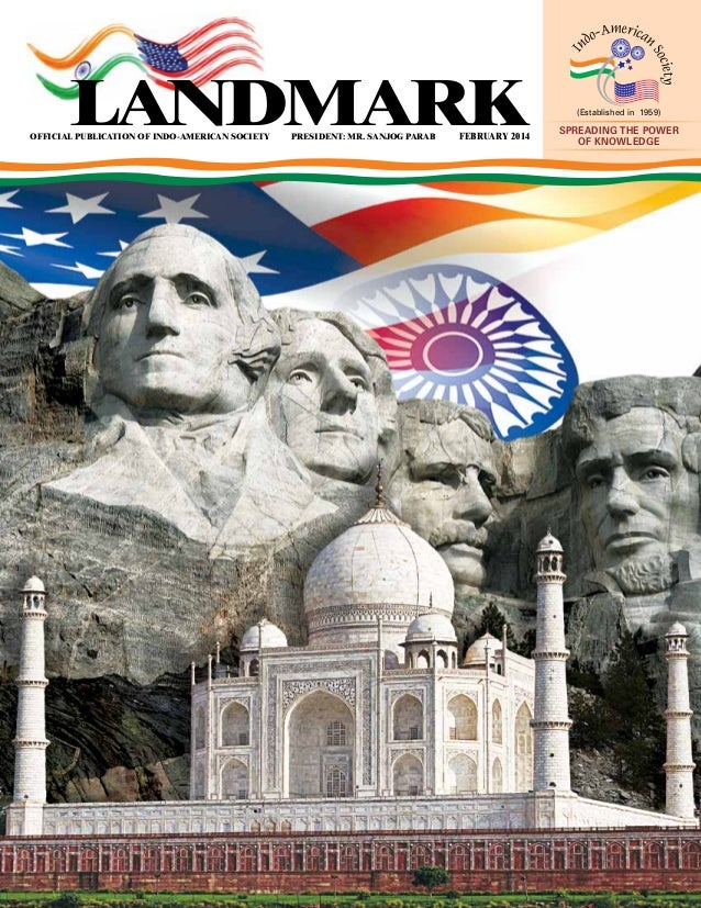 official publication of indo-american society President: Mr. sanjog parab february 2014 (Established in 1959) Spreading th...