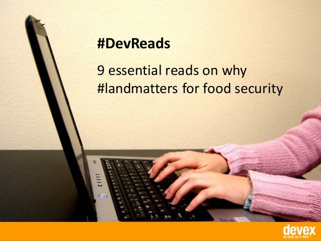 #DevReads 9 essential reads on why #landmatters for food security