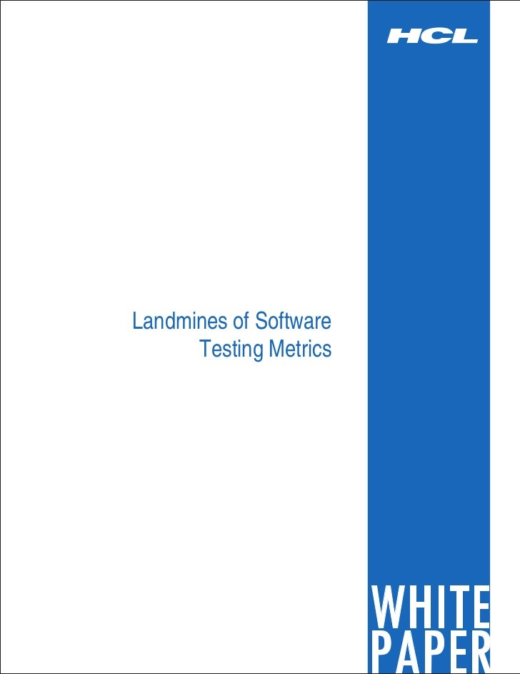 Landmines of Software      Testing Metrics