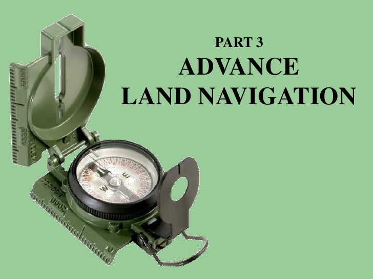 Land navigation part 3