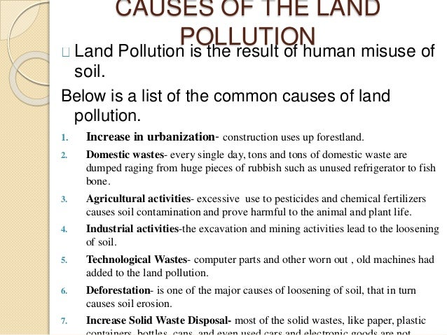 best essay about causes and effects of land pollution definition essay about causes and effects of land pollution