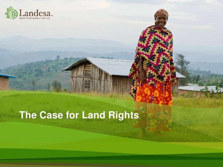The Case for Land Rights