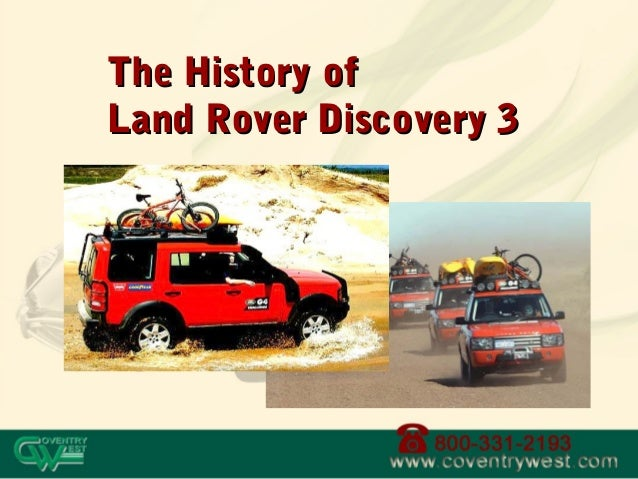 The History ofThe History ofLand Rover Discovery 3Land Rover Discovery 3