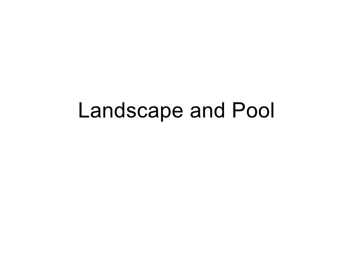 Landscape And Pool