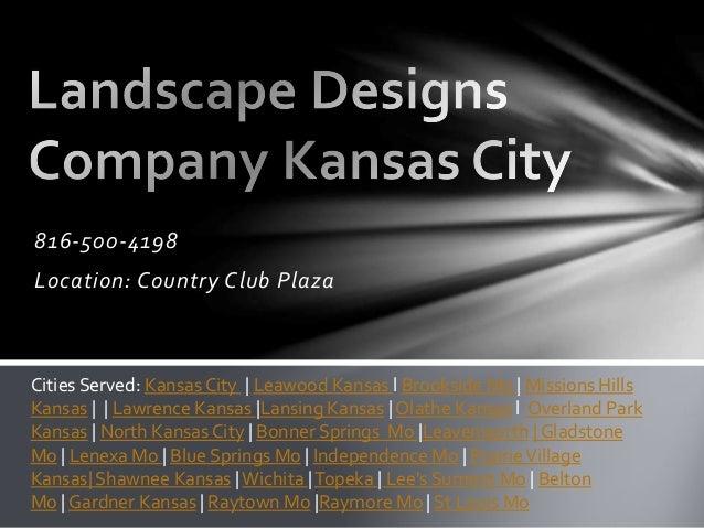 Landscape designs company kansas city 816 500 4198