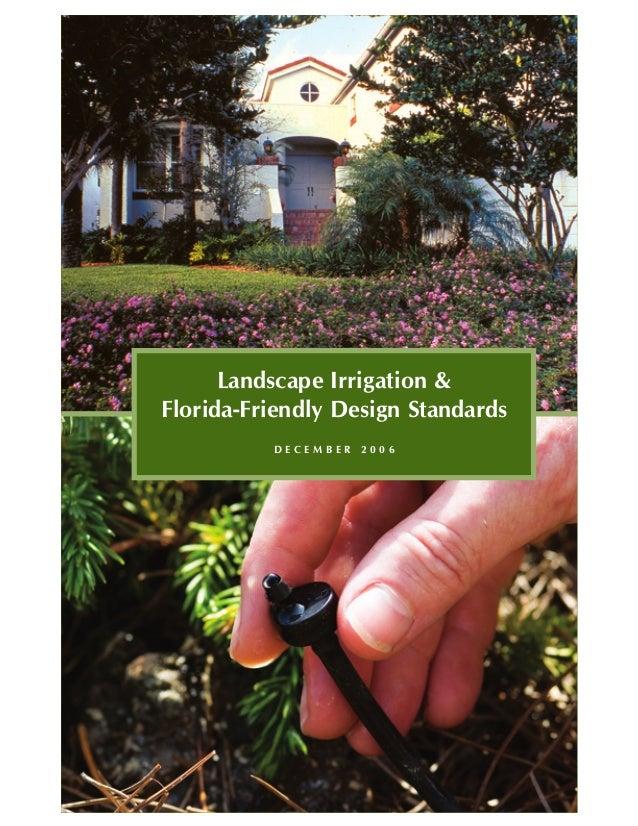 Landscape Irrigation and Florida Friendly Design Standards