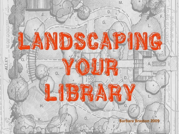 Landscape Your Library