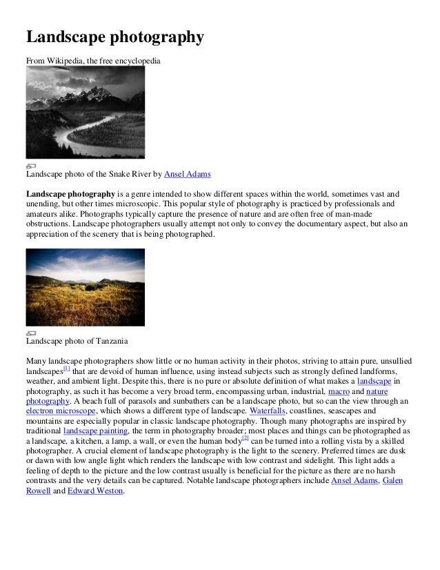 Landscape photographyFrom Wikipedia, the free encyclopediaLandscape photo of the Snake River by Ansel AdamsLandscape photo...