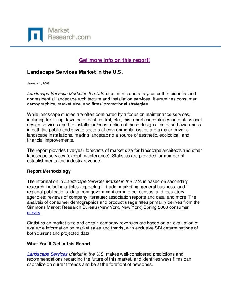 Get more info on this report!Landscape Services Market in the U.S.January 1, 2009Landscape Services Market in the U.S. doc...