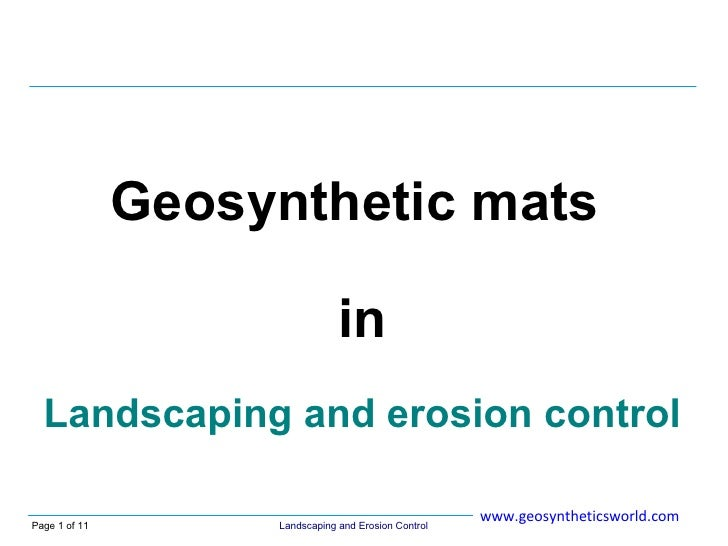 Geosynthetic mats                                  in   Landscaping and erosion control                                   ...
