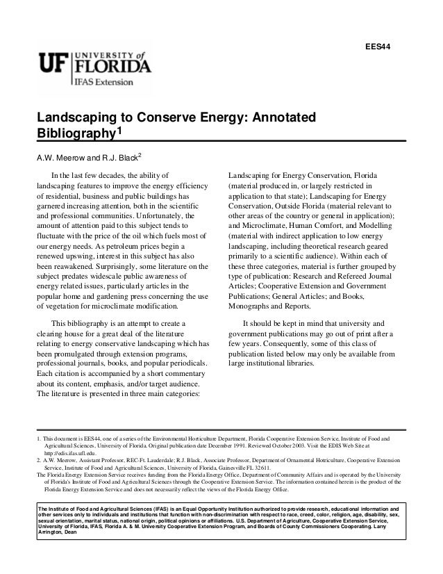 EES44Landscaping to Conserve Energy: AnnotatedBibliography1A.W. Meerow and R.J. Black2     In the last few decades, the ab...