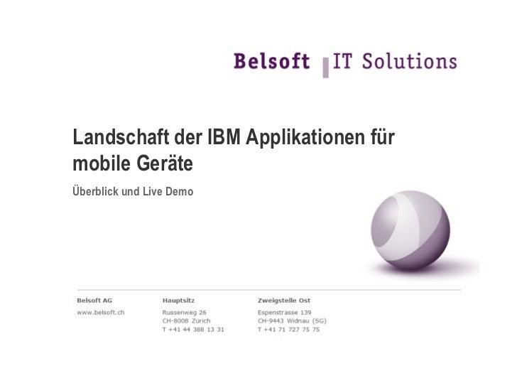 Landschaft der IBM Applikationen fürmobile GeräteÜberblick und Live Demo