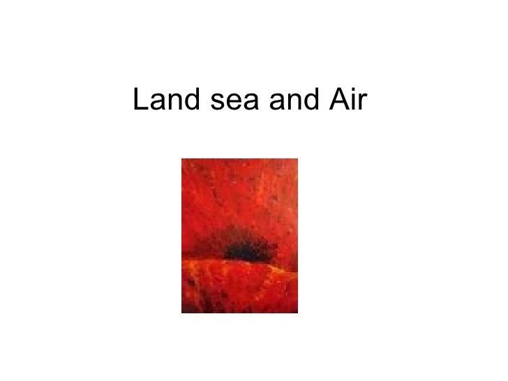Land Sea And Air