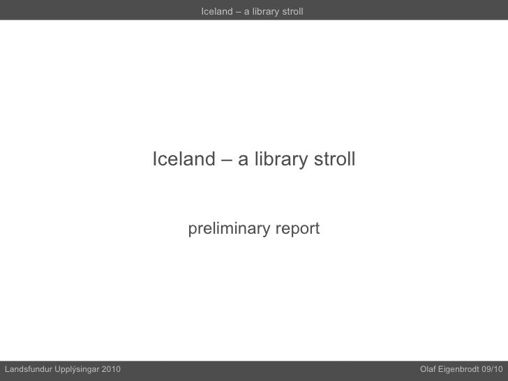 Iceland – a library stroll preliminary report