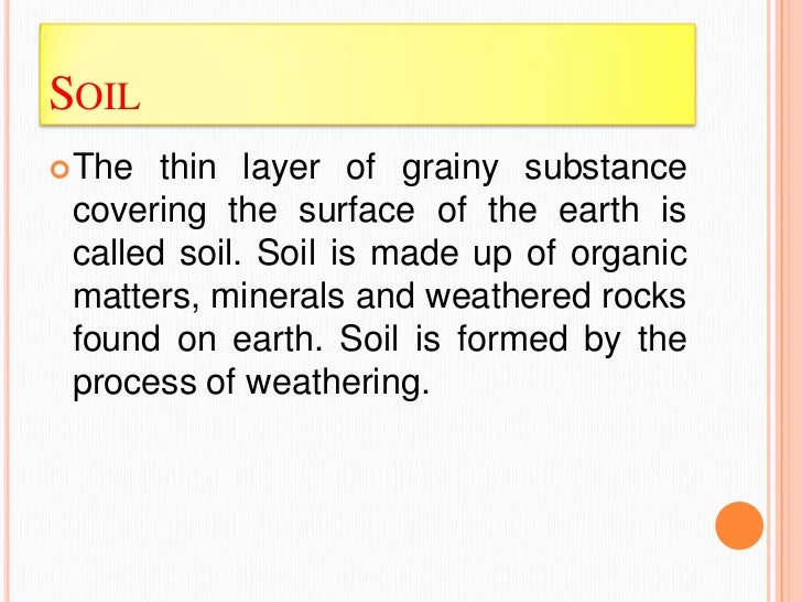 Land soil water natural vegetation for What 5 materials make up soil
