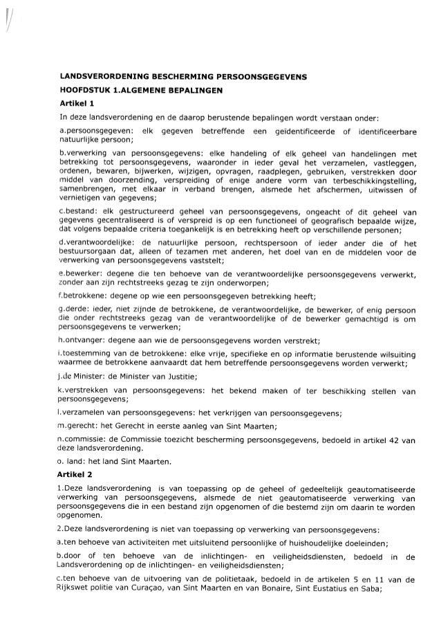 LANDSVERORDENING BESCHERMING PERSOONSGEGEVENS HOOFDSTUK 1.ALGEMENE BEPALINGEN Artikell In deze landsverordening en de daar...