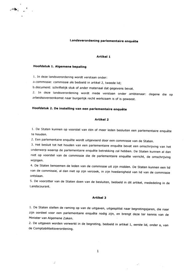 ( Landsverordening parlementaire enquête Artikel1 Hoofdstuk 1. Aigemene bepaling 1. In deze landsverordering wordt verstaa...