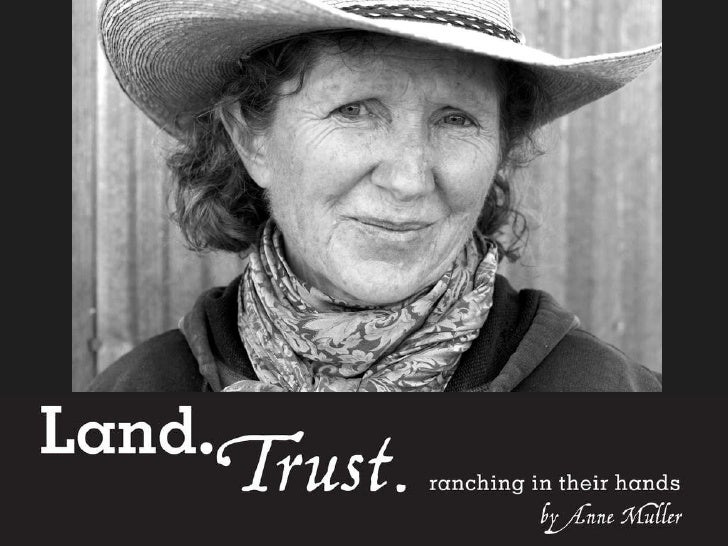 Land Trust Ranching in Their Hands by Anne Muller