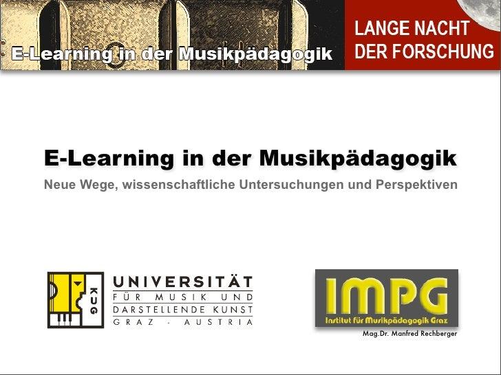E-Learning in der Musikpädagogik Neue Wege, wissenschaftliche Untersuchungen und Perspektiven                             ...