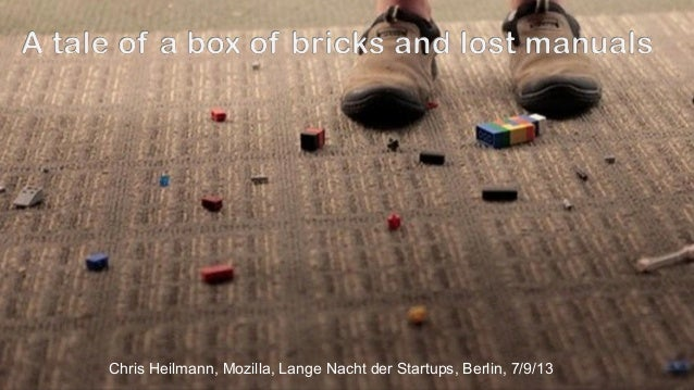 A tale of bricks and lost manuals - a talk about open technologies and a new challengeLange nacht-der-startups16x9