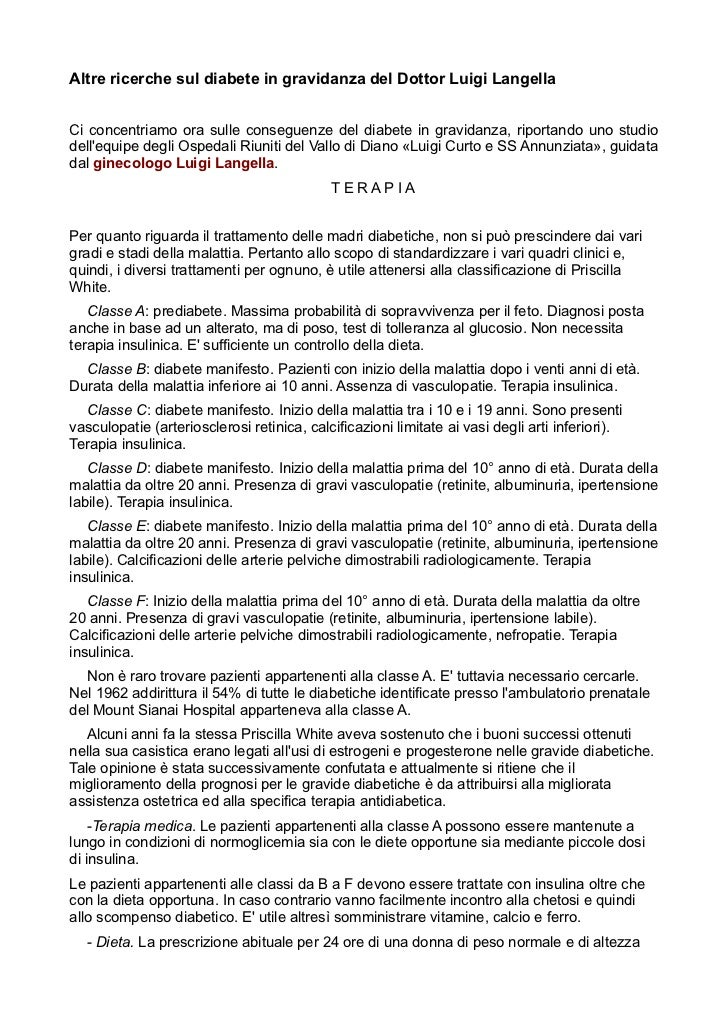 Altre ricerche sul diabete in gravidanza del Dottor Luigi LangellaCi concentriamo ora sulle conseguenze del diabete in gra...