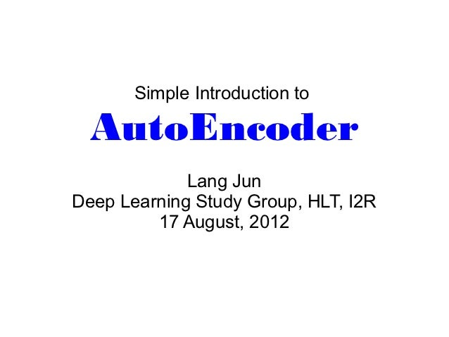 Simple Introduction to AutoEncoder