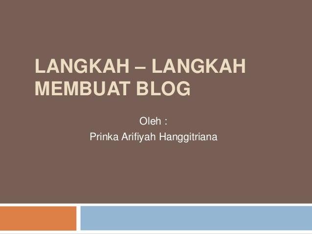 Langkah Langkah Membuat Blog