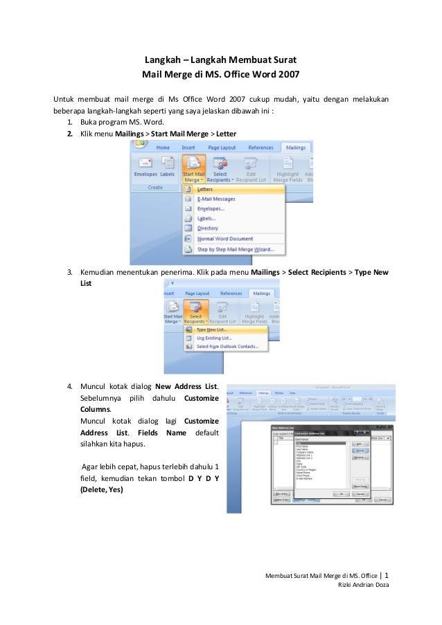 Langkah – Langkah Membuat Surat                        Mail Merge di MS. Office Word 2007Untuk membuat mail merge di Ms Of...