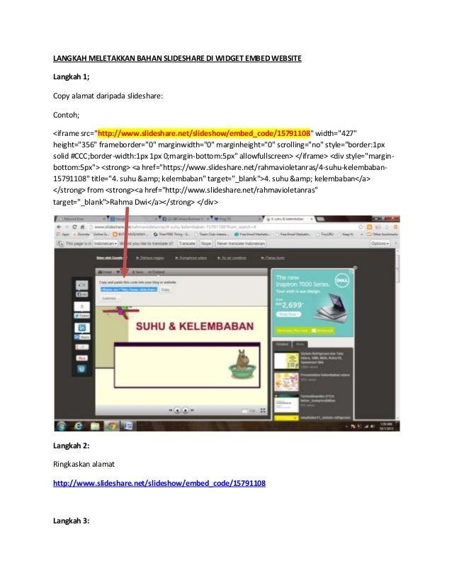 LANGKAH MELETAKKAN BAHAN SLIDESHARE DI WIDGET EMBED WEBSITE Langkah 1; Copy alamat daripada slideshare: Contoh; <iframe sr...