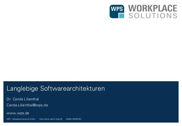 WPS - Workplace Solutions GmbH //// Hans-Henny-Jahnn-Weg 29 //// 22085 HAMBURG Dr. Carola Lilienthal Carola.Lilienthal@wps...