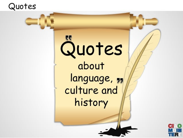 Proposal for a research project: Language, Culture and