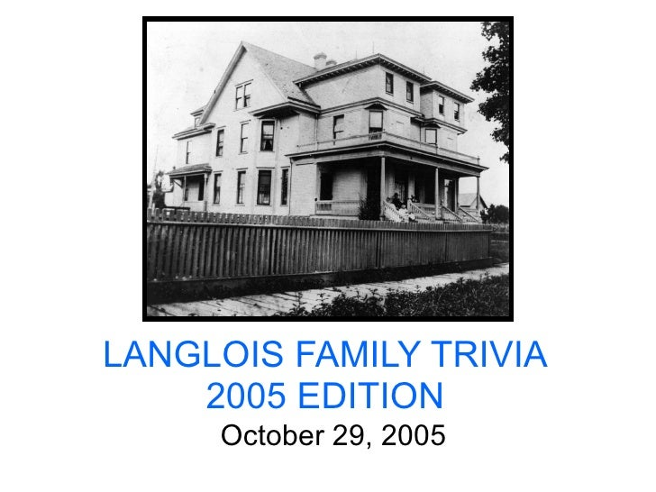 Langlois family trivia 2005